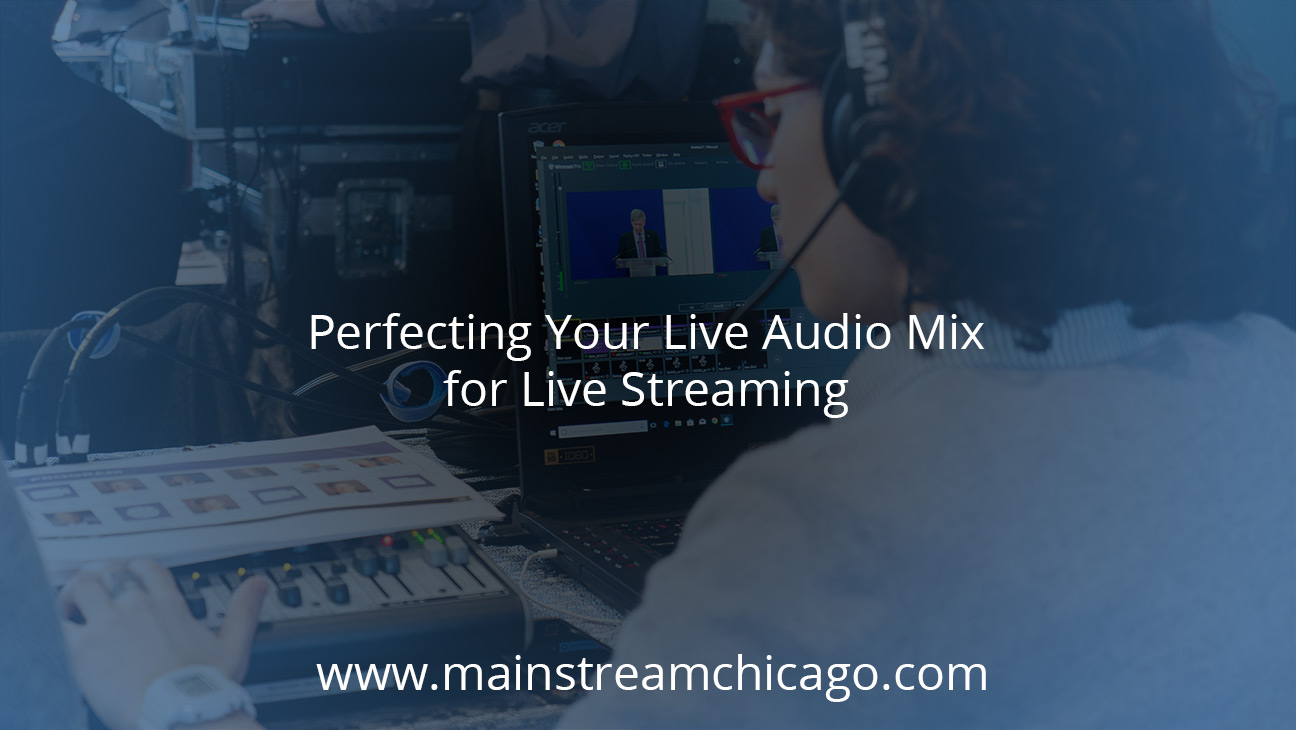 Perfecting Your Live Audio Mix for Live Streaming