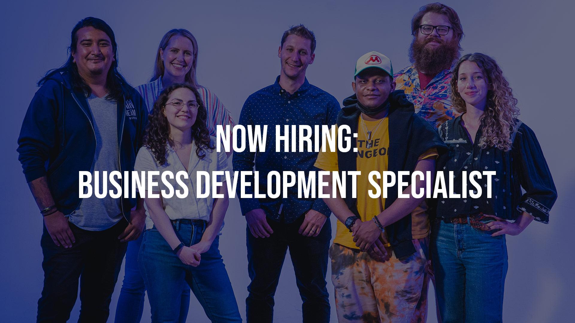 Hiring: Business Development Specialist